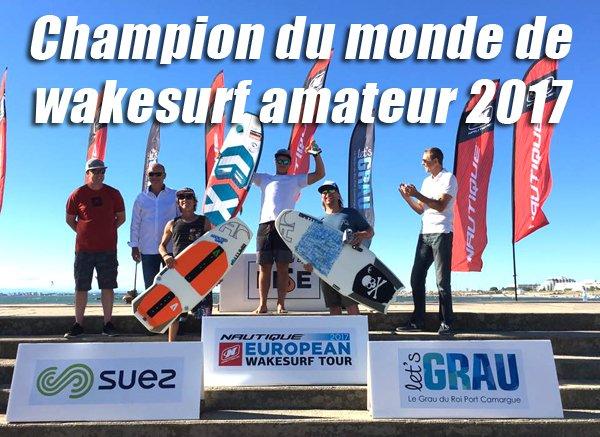 Julien Prudencio champion du monde de wakesurf !