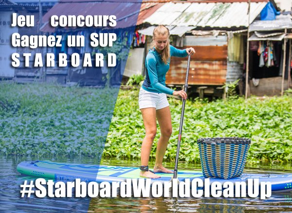 Gagnez un SUP gonflable Starboard ! #StarboardWorldCleanUp