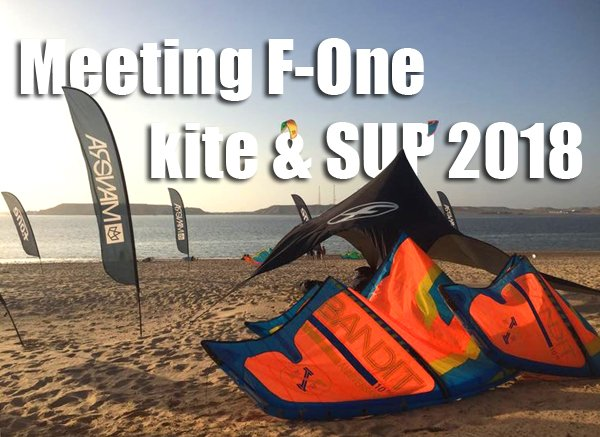 Test foil IC6 au meeting F-One matos kite & SUP 2018 – Dakhla Maroc