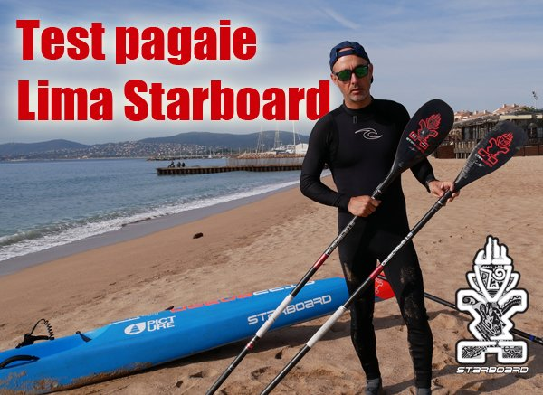 Tests Pagaies Starboard Lima et Enduro 2018