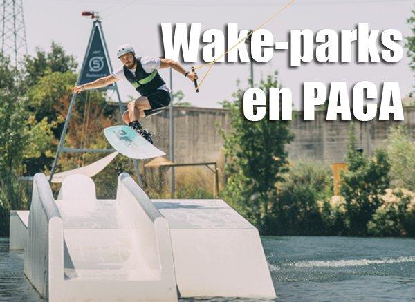 Les wake-parks dans le Sud-Est PACA