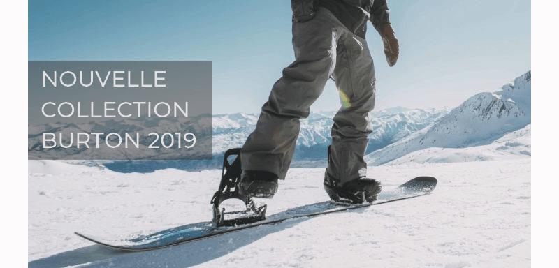 Nouvelle collection Burton 2019