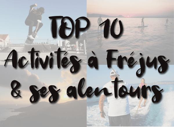 Notre TOP 10 des activités à faire sur Fréjus et ses alentours l'été