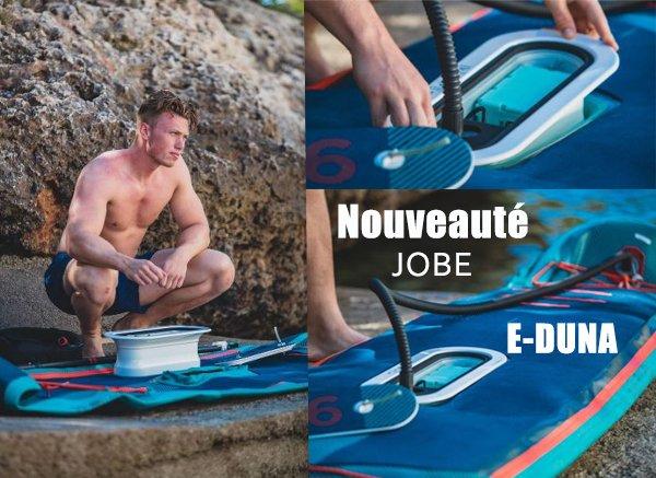 Un nouveau SUP électrique chez JOBE… Le E-Duna !